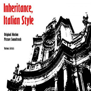 Inheritance Italian Style (Original Motion Pciture Soundtrack)