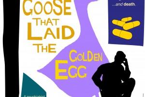 Goose that laid the golden egg film